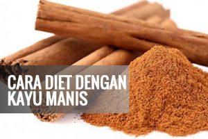 manfaat kayu manis untuk diet